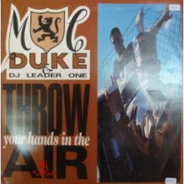 MC Duke & DJ Leader One - Throw Your Hands In The Air
