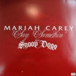 Mariah Carey - Say Somethin'