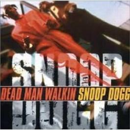 Snoop Dogg - Dead Man Walking