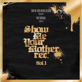 V.A. - Show Me Your Mother Records Vol. 1