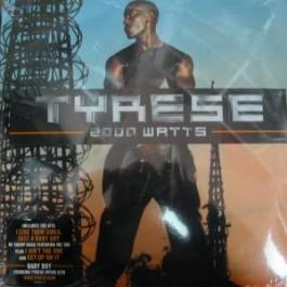Tyrese - 2000 Watts