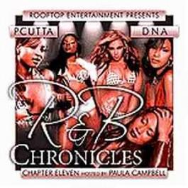 P - Cutta & DNA - R&B Chronicles Chapter 11