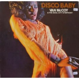 Van McCoy & The Soul City Symphony - Disco Baby