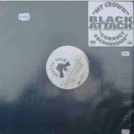 Black Attack - My Crown / Correct Technique