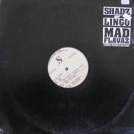 Shadz Of Lingo - Mad Flavaz