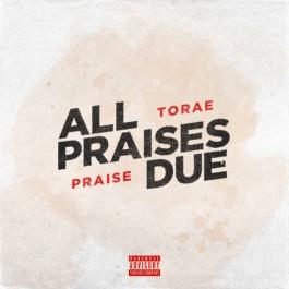 Torae - All Praises Due