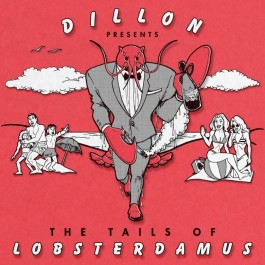 Dillon Maurer - The Tails Of Lobsterdamus