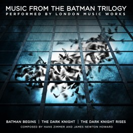 Hans Zimmer, James Newton Howard - Music From The Batman Trilogy