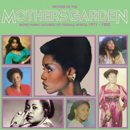 Various - Return To The Mothers' Garden (Funky Sounds 71-82)