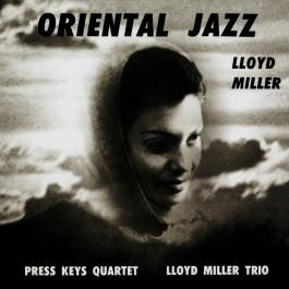 Lloyd Miller - Oriental Jazz