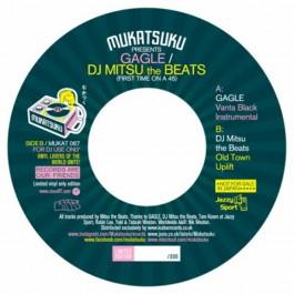 GAGLE & DJ Mitsu The Beats - First Time On A 45 : GAGLE / DJ Mitsu the Beats
