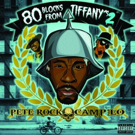 Pete Rock & Camp Lo - 80 Blocks From Tiffany's II