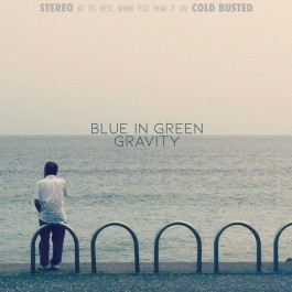 Blue In Greenb - Gravity