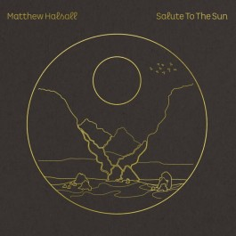 Matthew Halsall - Salute to the Sun (Clear Vinyl)