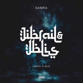 Samra - Jibrail & Iblis