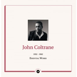 John Coltrane - Essential Works: 1952-1962