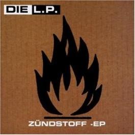 Die L.P. - Zündstoff EP