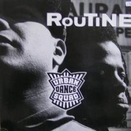 Urban Dance Squad - Routine