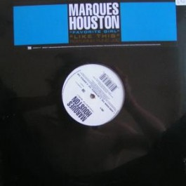 Marques Houston - Favorite Girl / Like This