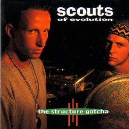 Scouts of Evolution - The Structure Gotcha CD