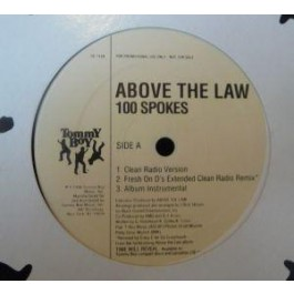 Above The Law - 100 Spokes
