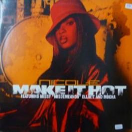 Nicole - Make It Hot