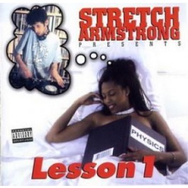 Stretch Armstrong - Lesson 1