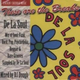 De La Soul These are the breaks