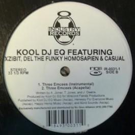 Kool DJ E.Q. Featuring Xzibit, Del The Funky Homosapien & Casual - Three Emcees