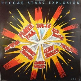 V.A. - Reggae Stars Explosion Vol. 1