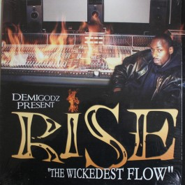 Rise - The Wickedest Flow