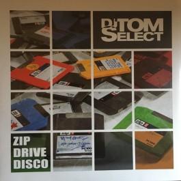DJ Tom Select - Zipdrivedisco
