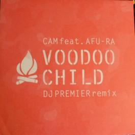 DJ Cam feat. Afu-Ra - Voodoo Child (DJ Premier Remix)