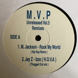 MVP - Unreleased Vol 5 Remixes