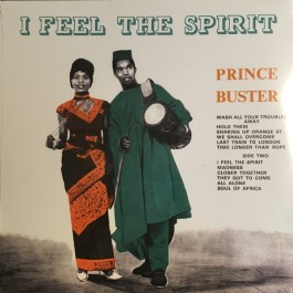 Prince Buster - I Feel The Spirit