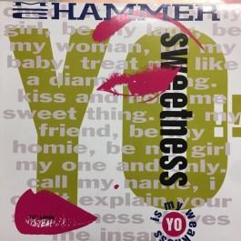 MC Hammer - Yo Sweetness (Is My Weakness)