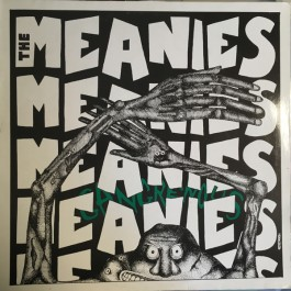The Meanies - Gangrenous