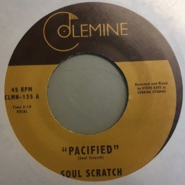 Soul Scratch - Pacified / Look How Far We've Come