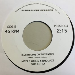 Nicole Willis & UMO Jazz Orchestra - Haunted By The Devil / (Everybody) Do The Watusi