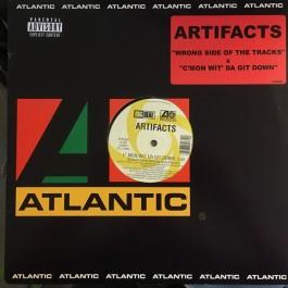Artifacts - Wrong Side Of Da Tracks / C'mon Wit Da Git Down