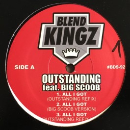 Outstanding Feat. Big Scoob - All I Got