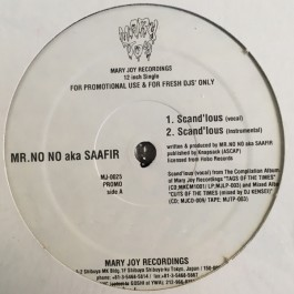 Mr. No No aka Saafir / Eye Cue - Scand'lous / Dirt Hustlin'