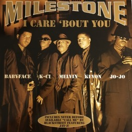 Milestone - I Care 'Bout You