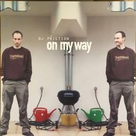 DJ Friction - On My Way