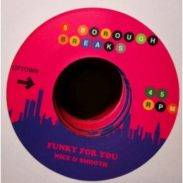 Nice & Smooth / Parliament - Funky For You / Do That Stuff