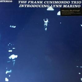 The Frank Cunimondo Trio - The Frank Cunimondo Trio Introducing Lynn Marino