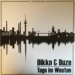 Dikkn & BuZe - Tage im Westen