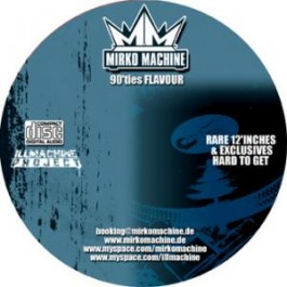 DJ Mirko Machine - 90`ties Flavor