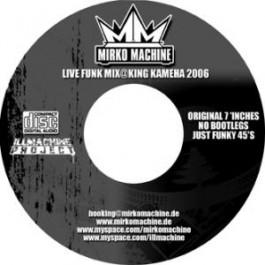 DJ Mirko Machine - Live Funk Mix @ King kameha 2006