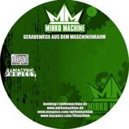 DJ Mirko Machine - Geradewegs aus dem Maschinenraum